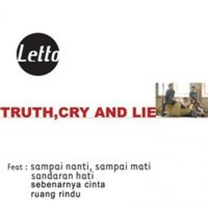 Truth Cry And Lie