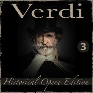 Verdi Historical Opera Edition, Vol. 3: Giovanna d'Arco, Attila & La Battaglia di Legnano