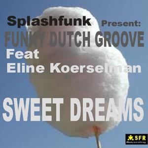 Sweet Dreams (Splashfunk present)
