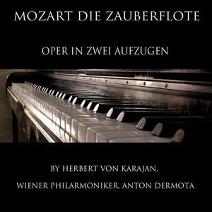 Mozart: Die Zauberflöte, K. 620