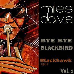 Bye Bye Blackbird, Vol. 1 (Blackhawk - 1961)