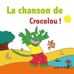 La chanson de Crocolou