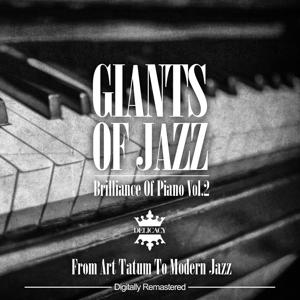 Giants Of Jazz - Brilliance Of Piano, Vol.2 (From Art Tatum To Modern Jazz)