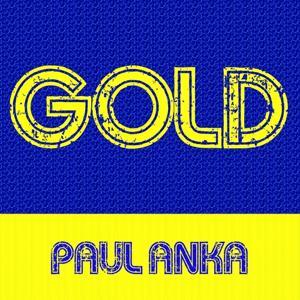 Gold: Paul Anka