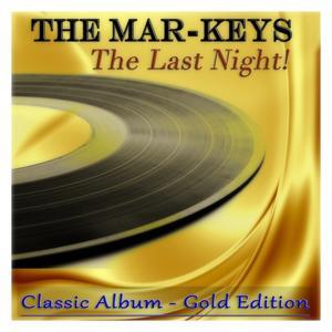 The Last Night! (Classic Album - Gold Edition)