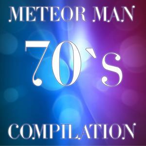 Meteor Man 70's Compilation