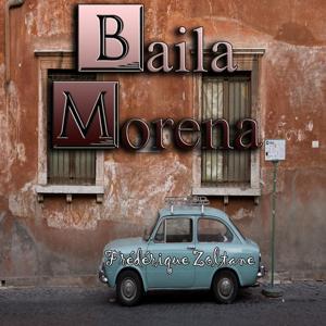 Baila Morena (Tribute to Zucchero)
