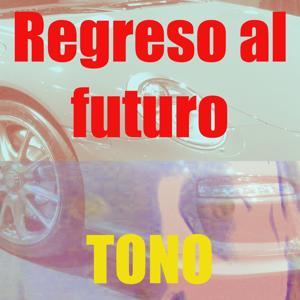 Tono Regreso Al Futuro
