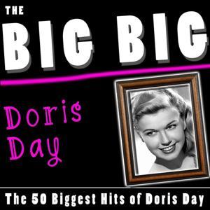 The Big Big Doris Day (The 50 Biggest Hits of Doris Day)