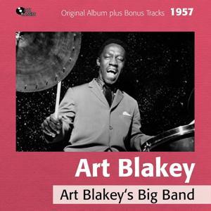Art Blakey's Big Band (Original Album Plus Bonus Tracks, 1957)