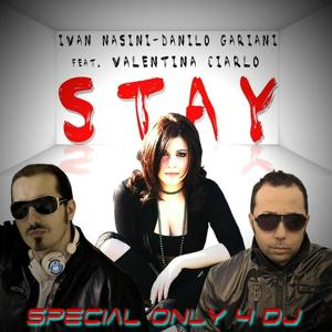 Stay (Special Only 4 DJ)