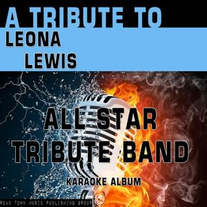 A Tribute to Leona Lewis (Karaoke Version)