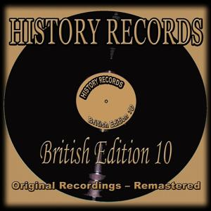 History Records - British Edition 10 (Original Recordings - Remastered)