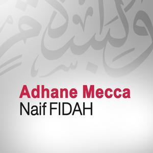 Adhane Mecca (Quran - Coran - Islam)