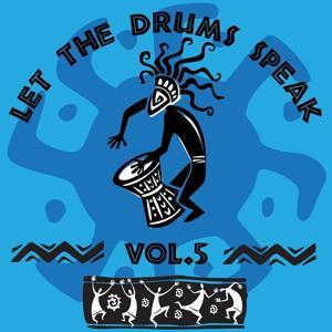 Let the Drums Speak, Vol. 5
