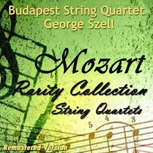 Mozart: String Quartets (Rarity Collection - Remastered Version)