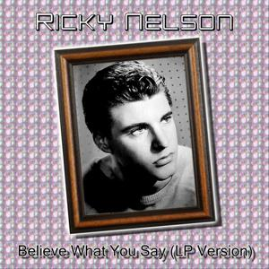 Believe What You Say (Lp Version)