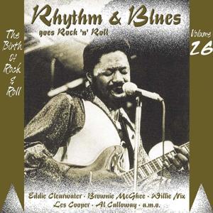 Rhythm & Blues Goes Rock & Roll, Vol. 26
