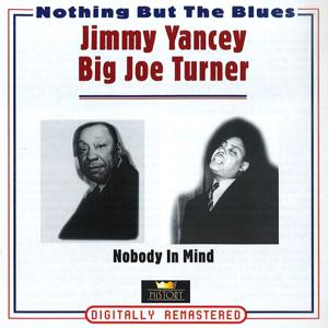 Nobody in Mind (Nothing But the Blues)