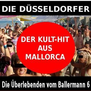 Die Überlebenden vom Ballermann 6 (Der Kult-Hit aus Mallorca)