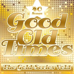 Good Old Times: The Gold Series, Vol. 1