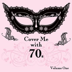 Cover Me With 70s, Vol. 1