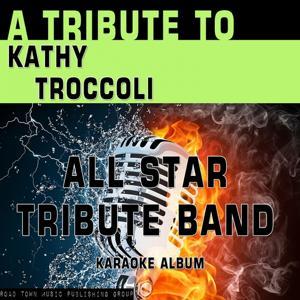 A Tribute to Kathy Troccoli (Karaoke Version)