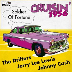 Soldier of Fortune (Cruisin' 1956)