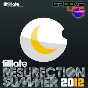 Tilllate Resurection Summer 2012