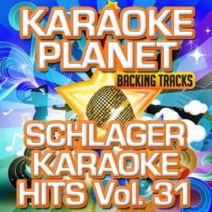Schlager Karaoke Hits, Vol. 31 (Karaoke Planet)