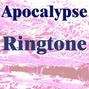 Apocalypse Ringtone