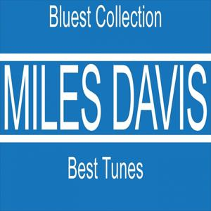 Best Tunes (Bluest Collection)