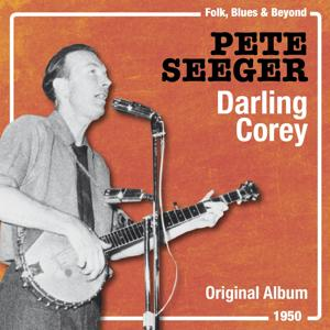 Darling Corey (Original Album, 1950)