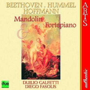 Beethoven, Hummel & Hoffmann: Mandolin & Fortepiano