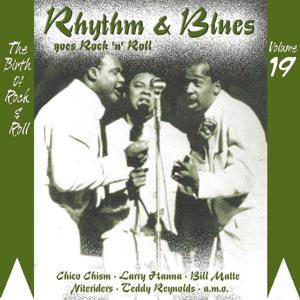 Rhythm & Blues Goes Rock & Roll, Vol. 19