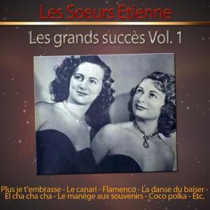 Les grands succès des soeurs Etienne, vol. 1