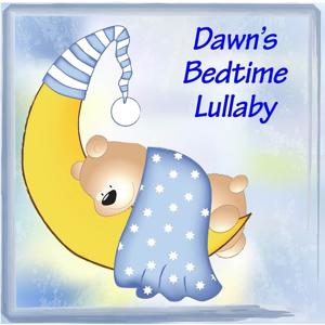 Dawn's Bedtime Lullaby