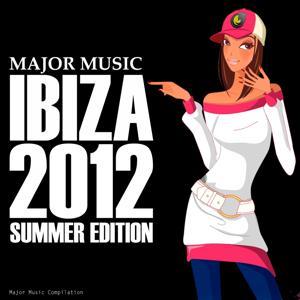 Major Music (Ibiza 2012 Summer Edition)