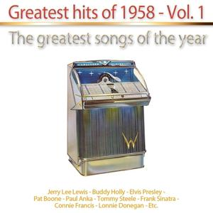 Greatest Hits of 1958, Vol. 1 (The Greatest Songs of the Year)