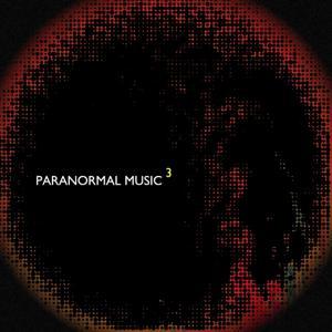 Paranormal Music Compilation, Vol. 3