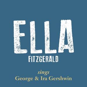 Ella Fitzgerald Sings George & Ira Gershwin, Vol. 1