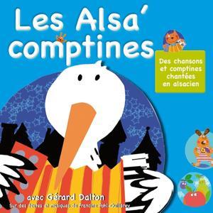 Les Alsa Comptines : Chansons et comptines chantées en Alsacien (Vol. 1)