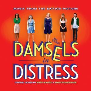 Damsels in Distress (Whit Stillman's Original Motion Picture Soundtrack)