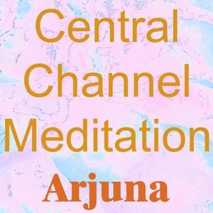 Central Channel Meditation