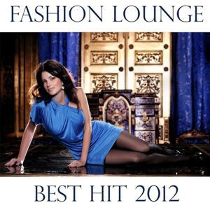 Fashion Lounge Best Hit 2012