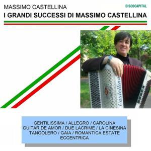 I grandi successi di Massimo Castellina