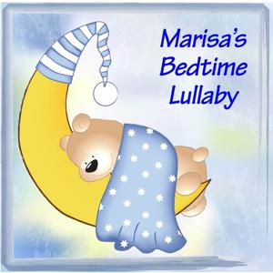 Marisa's Bedtime Lullaby