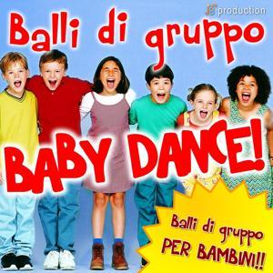 Balli Di Gruppo 2012 (Baby Dance, balli di gruppo per bambini)