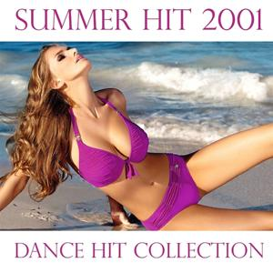 Summer Hit 2001 (Dance Hit Collection)