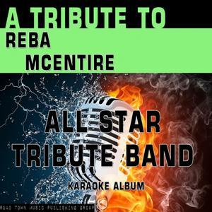A Tribute to Reba McEntire (Karaoke Version)
